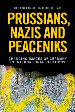 Cover Prussians, Nazis and Peaceniks