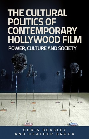 Cover The cultural politics of contemporary Hollywood film