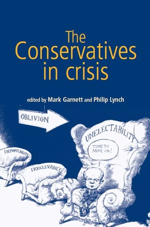 Cover The Conservatives in Crisis