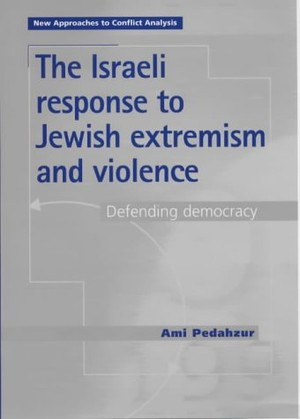 Cover The Israeli response to Jewish extremism and violence
