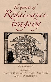 The genres of Renaissance tragedy