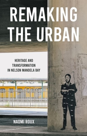 Cover Remaking the urban