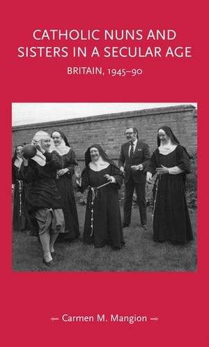 Cover Catholic nuns and sisters in a secular age