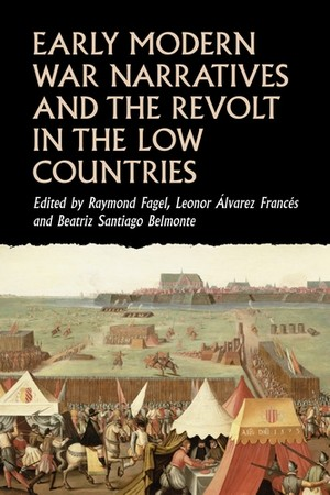 Cover Early modern war narratives and the Revolt in the Low Countries