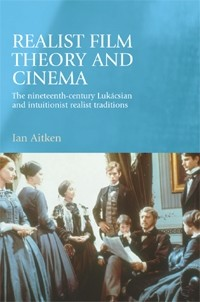 Cover Realist film theory and cinema
