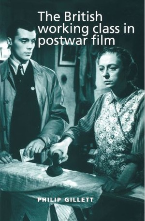 Cover The British working class in postwar film
