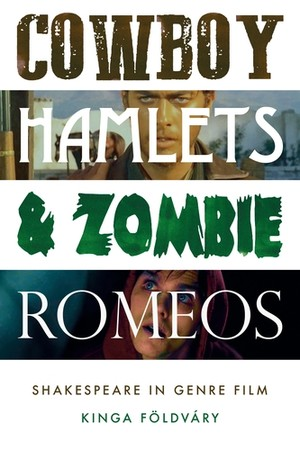 Cover Cowboy Hamlets and zombie Romeos