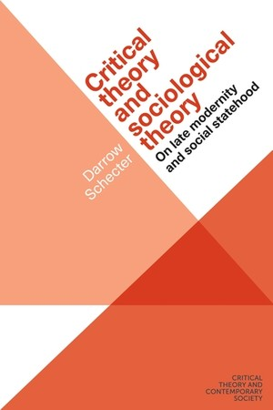 Cover Critical theory and sociological theory