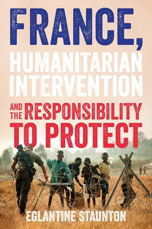 Cover France, humanitarian intervention and the responsibility to protect