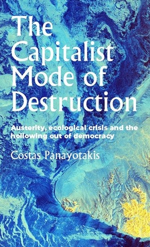 Cover The capitalist mode of destruction