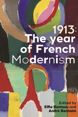 Cover 1913: The year of French modernism