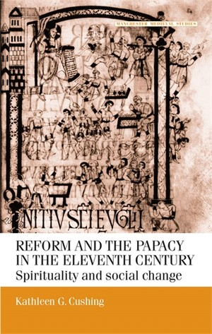 Cover Reform and papacy in the eleventh century