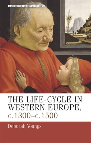 Cover The life–cycle in Western Europe, c.1300-c.1500