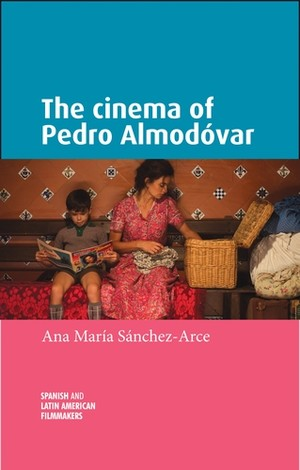 Cover The cinema of Pedro Almodóvar