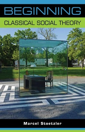 Cover Beginning classical social theory