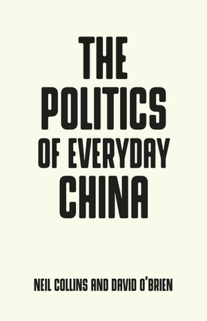 Cover The politics of everyday China