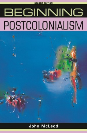 Cover Beginning postcolonialism (second edition)