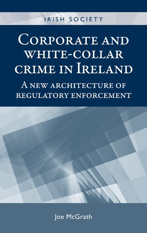 Cover Corporate and white-collar crime in Ireland