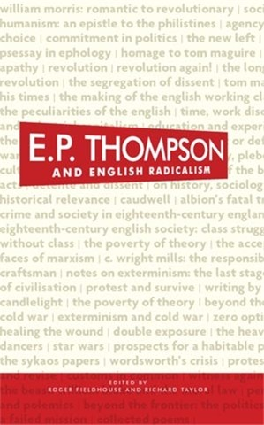 Cover E. P. Thompson and English radicalism