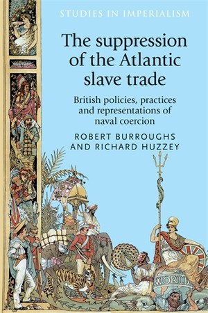 Cover The suppression of the Atlantic slave trade