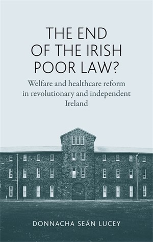 Cover The end of the Irish Poor Law?