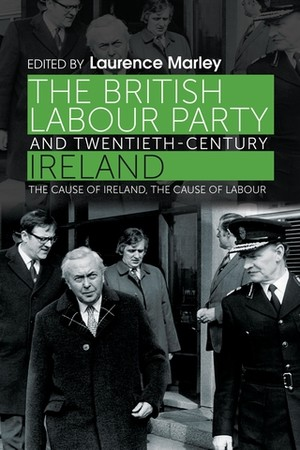 Cover The British Labour Party and twentieth-century Ireland