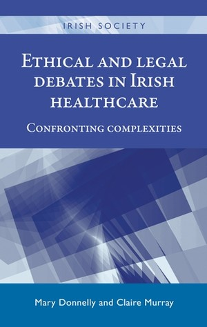 Cover Ethical and legal debates in Irish healthcare