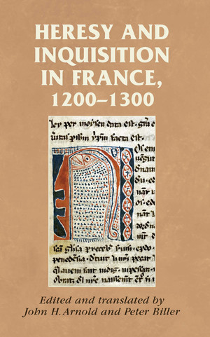 Cover Heresy and inquisition in France, 1200-1300