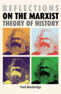 Cover Reflections on the Marxist theory of history