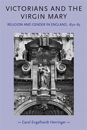 Cover Victorians and the Virgin Mary