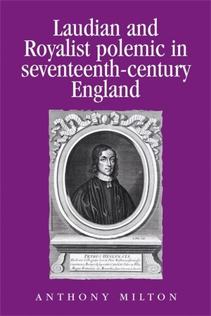 Cover Laudian and royalist polemic in seventeenth-century England