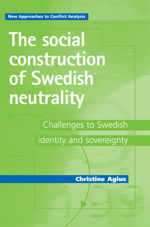Cover The social construction of Swedish neutrality