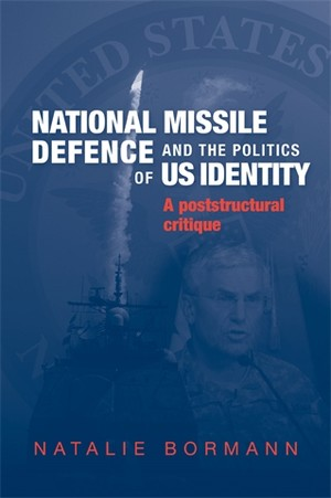 Cover National missile defence and the politics of US identity