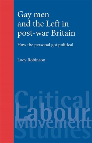 Cover Gay men and the Left in post-war Britain