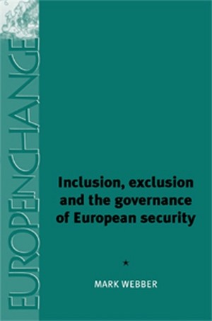 Cover Inclusion, exclusion and the governance of European Security