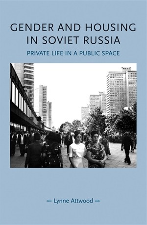 Cover Gender and housing in Soviet Russia