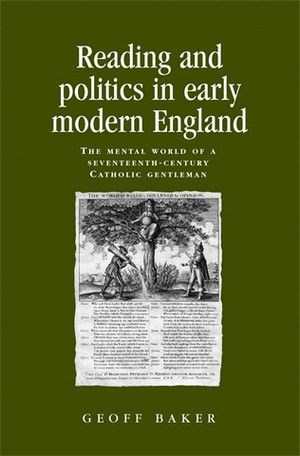Cover Reading and politics in early modern England