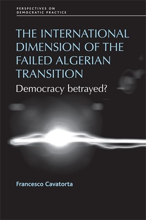 Cover The international dimension of the failed Algerian transition