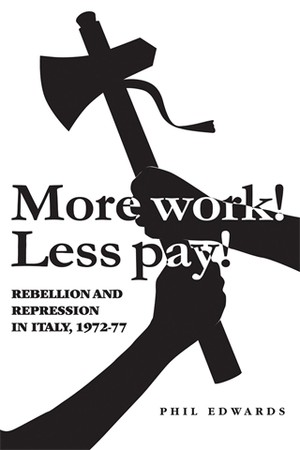 Cover 'More work! Less pay!'