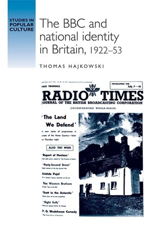 Cover The BBC and national identity in Britain, 1922–53