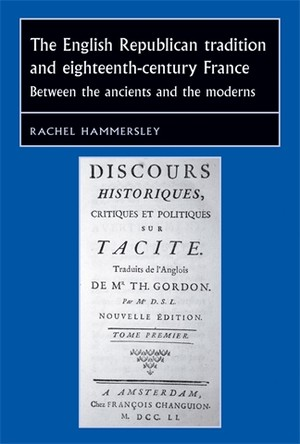Cover The English republican tradition and eighteenth-century France