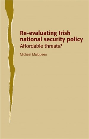 Cover Re-evaluating Irish national security policy
