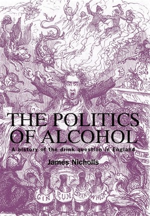 Cover The politics of alcohol