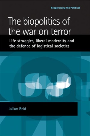 Cover The biopolitics of the war on terror