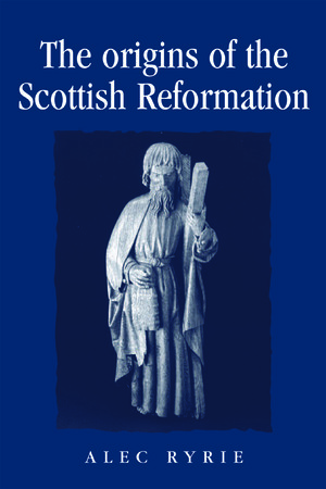 Cover The origins of the Scottish Reformation