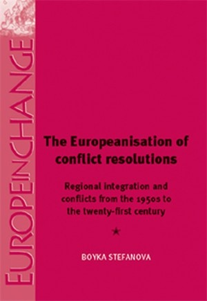 Cover The Europeanisation of conflict resolution