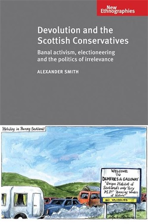 Cover Devolution and the Scottish Conservatives