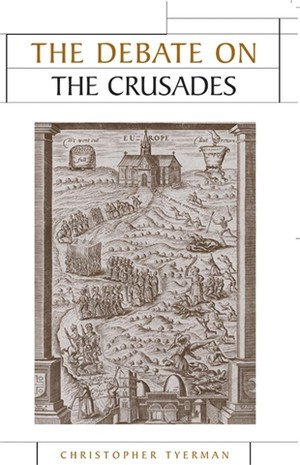 Cover The Debate on the Crusades
