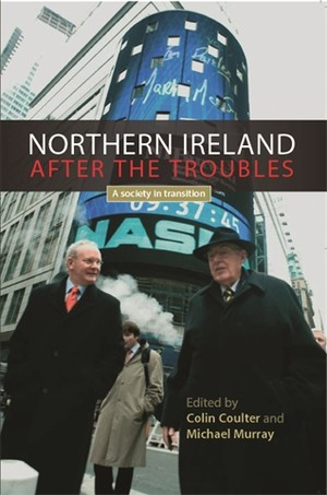 Cover Northern Ireland after the troubles