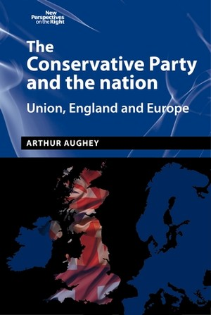 Cover The Conservative Party and the nation